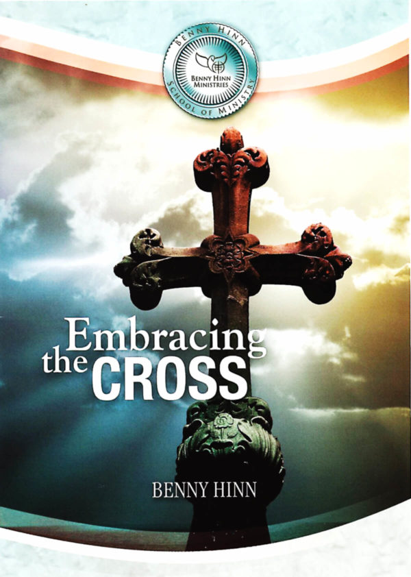 Benny Hinn Embracing the Cross - CD