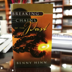 Book - Benny Hinn - Breaking the Chains of the Past