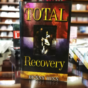 Benny Hinn - Total Recovery